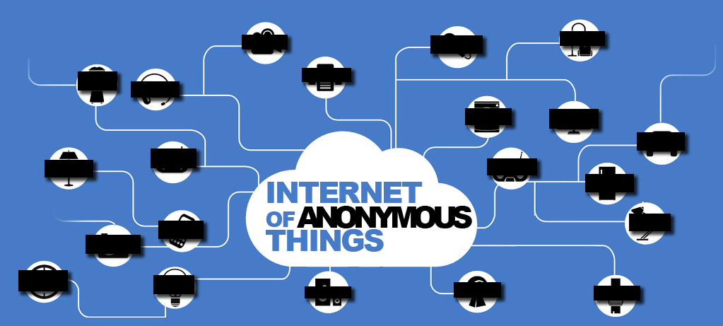 internet of anonymous things